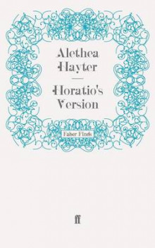 Horatio'S Version av Alethea Hayter (Heftet)