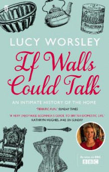 If Walls Could Talk av Lucy Worsley (Heftet)