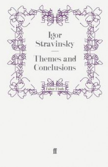 Themes and Conclusions av Robert Craft og Igor Stravinsky (Heftet)
