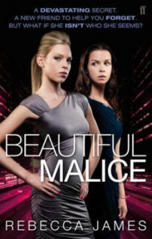 Beautiful malice av Rebecca James (Heftet)