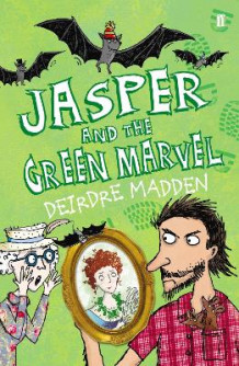 Jasper and the Green Marvel av Deirdre Madden (Heftet)