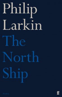 The North Ship av Philip Larkin (Heftet)
