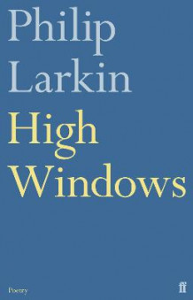 High Windows av Philip Larkin (Heftet)