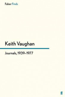 Journals, 1939-1977 av Keith Vaughan (Heftet)