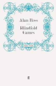 Blindfold Games av Alan Ross (Heftet)
