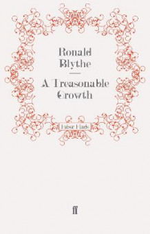 A Treasonable Growth av Dr. Ronald Blythe (Heftet)