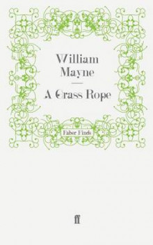 A Grass Rope av William Mayne (Heftet)