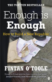 Enough is Enough av Fintan O'Toole og Laurence Mackin (Heftet)