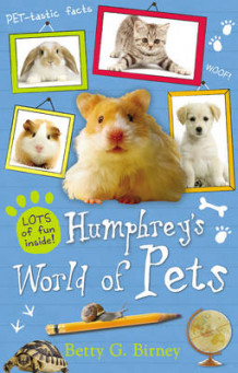 Humphrey's World of Pets av Betty G. Birney (Innbundet)