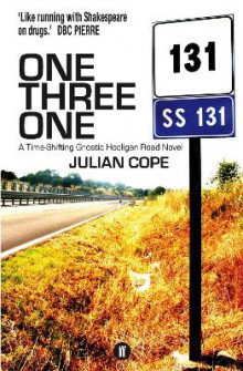 One Three One av Julian Cope (Heftet)