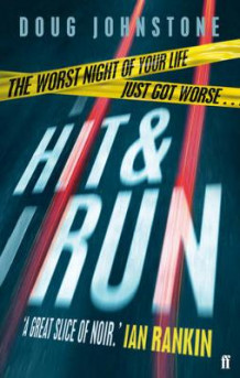 Hit and Run av Doug Johnstone (Heftet)