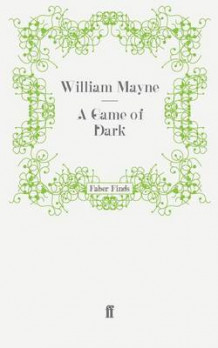 A Game of Dark av William Mayne (Heftet)