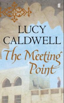 The meeting point av Lucy Caldwell (Heftet)