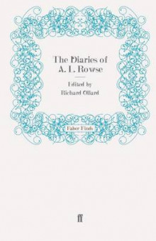The Diaries of A. L. Rowse av Dr. Alfred Lestie Rowe (Heftet)