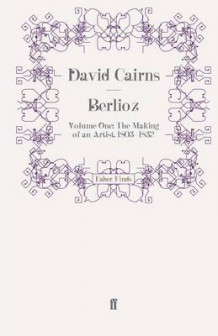Berlioz av David Cairns (Heftet)