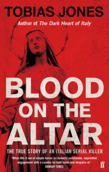Blood on the Altar av Tobias Jones (Heftet)