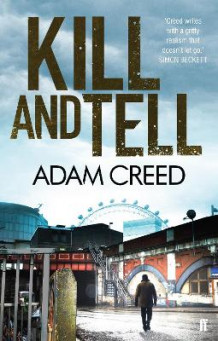 Kill and Tell av Adam Creed (Heftet)