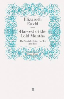 Harvest of the Cold Months av Elizabeth David (Heftet)