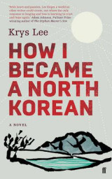 Omslag - How I Became a North Korean