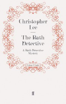 Bath Detective av Christopher Lee (Heftet)