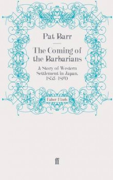 The Coming of the Barbarians av Pat Barr (Heftet)