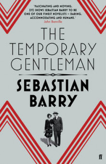 The Temporary Gentleman av Sebastian Barry (Innbundet)