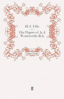 The Papers of A. J. Wentworth, B.A. av H. F. Ellis (Heftet)