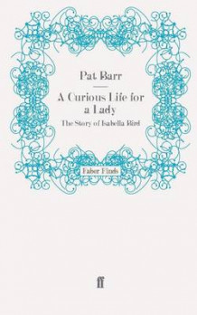 A Curious Life for a Lady av Pat Barr (Heftet)