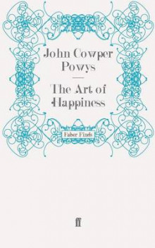 The Art of Happiness av John Cowper Powys (Heftet)