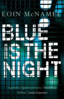 Blue is the Night av Eoin McNamee (Heftet)