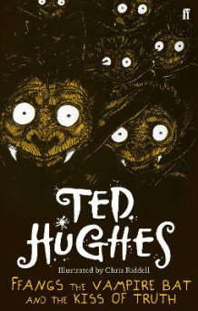FFangs the Vampire Bat and the Kiss of Truth av Ted Hughes (Heftet)