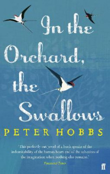 In the Orchard, the Swallows av Peter Hobbs (Heftet)