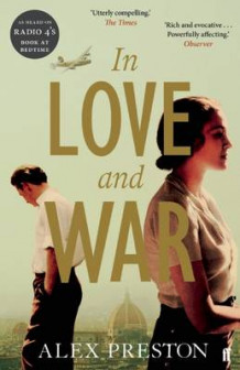 In Love and War av Alex Preston (Heftet)