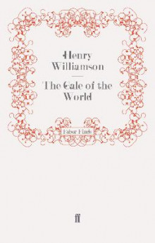 The Gale of the World av Henry Williamson (Heftet)