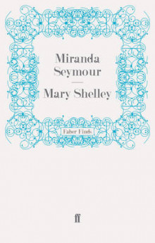 Mary Shelley av Miranda Seymour (Heftet)