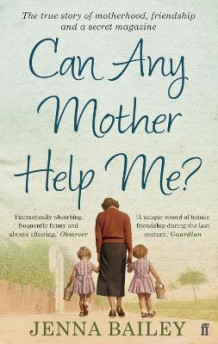Can Any Mother Help Me? av Jenna Bailey (Heftet)