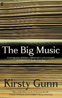 The Big Music av Kirsty Gunn (Heftet)