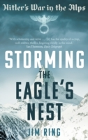 Storming the Eagle's Nest av Jim Ring (Heftet)