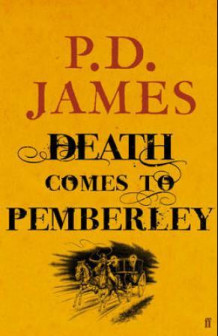 Death comes to Pemberley av P.D. James (Innbundet)