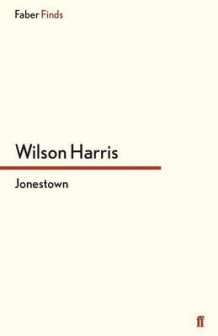 Jonestown av Wilson Harris (Heftet)