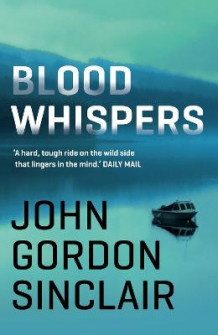 Blood Whispers av John Gordon Sinclair og J. G. Sinclair (Heftet)