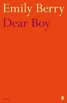 Dear Boy av Emily Berry (Heftet)