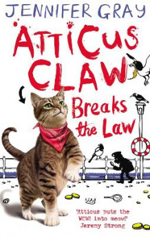 Atticus Claw Breaks the Law av Jennifer Gray (Heftet)