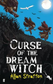 Curse of the Dream Witch av Allan Stratton (Heftet)