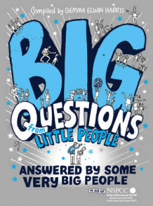 Big Questions from Little People ... Answered by Some Very Big People av Gemma Elwin Harris (Innbundet)