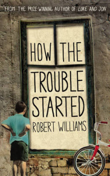 How the Trouble Started av Robert Williams (Heftet)