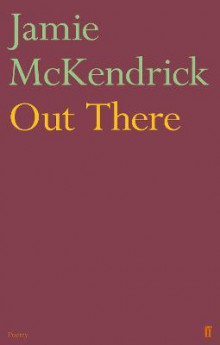 Out There av Jamie McKendrick (Heftet)