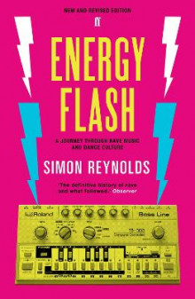 Energy Flash av Simon Reynolds (Heftet)