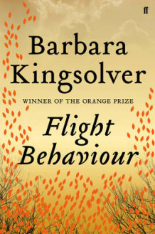 Flight Behaviour av Barbara Kingsolver (Innbundet)