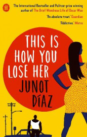 This Is How You Lose Her av Junot Diaz (Heftet)